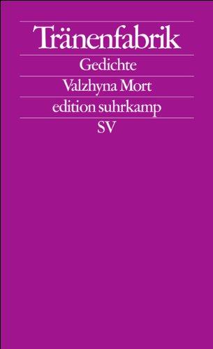 Tränenfabrik: Gedichte (edition suhrkamp)