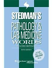 Stedman's Pathology and Laboratory Medicine Words: Includes Histology