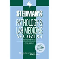 Stedman's Pathology and Laboratory Medicine Words: Includes Histology (Stedman's Word Book Series)
