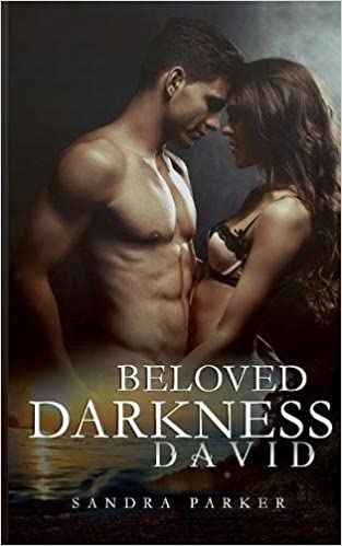 Beloved Darkness: David