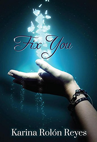 Fix You (Spanish Edition) by [Reyes, Karina Rolón]