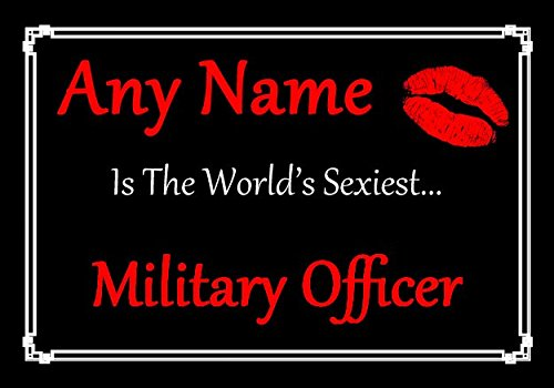 Military Officer Personalized World's Sexiest - Certificate Military Paper