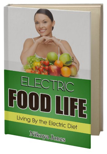 electric-food-life-living-by-the-electric-diet