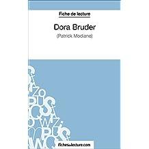 Dora Bruder de Patrick Modiano (Fiche de lecture): Analyse complète de l'oeuvre (French Edition)