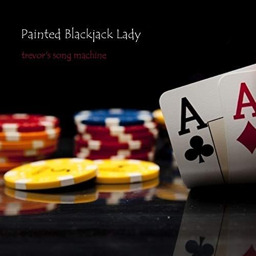 (Painted Blackjack Lady)