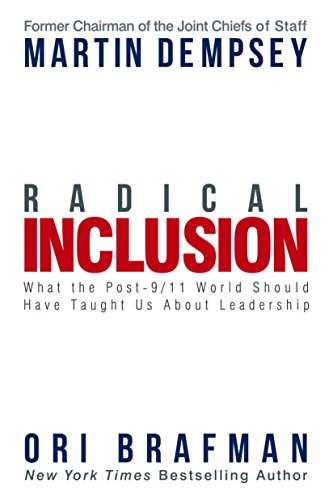 Radical Inclusion: What the Post-9/11 World Should Have Taught Us About Leadership cover
