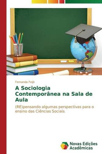 A Sociologia Contemporânea na Sala de Aula (Portuguese Edition) ebook