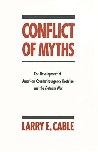 Conflict of Myths: The Development of Counter-Insurgency Doctrine and the Vietnam War by Brand: NYU Press