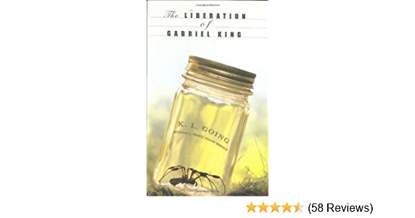 The Liberation of Gabriel King: K  L  Going: 9780399239915: Amazon