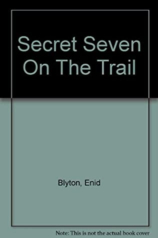 book cover of Secret Seven On the Trail