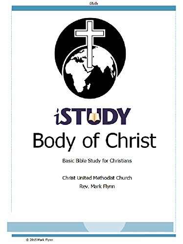 iStudy Body of Christ: Basic Bible Study for Christians