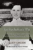 Joe Rochefort's War: The Odyssey of the Codebreaker