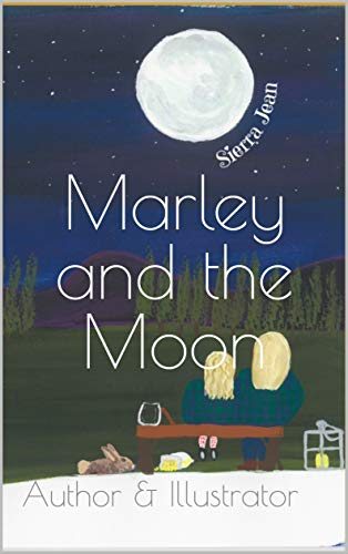 (Marley and the Moon: Author & Illustrator )