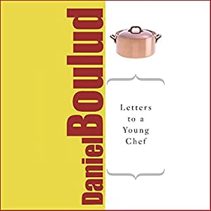 Letters to a Young Chef Audiobook