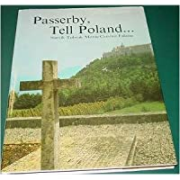 PASSERBY, TELL POLAND. (MONUMENTS OF STRUGGLE AND GLORY)