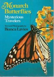 Monarch Butterflies: Mysterious Travelers