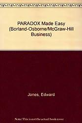 PARADOX Made Easy (Borland-Osborne/McGraw-Hill Business)