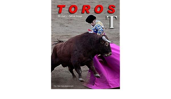 Amazon.com: Toros con la letra inicial T (Toros Bravos nº 16 ...