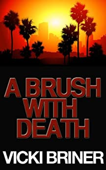 A Brush with Death by [Briner, Vicki]