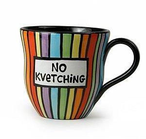 Kvetching Mug - 1