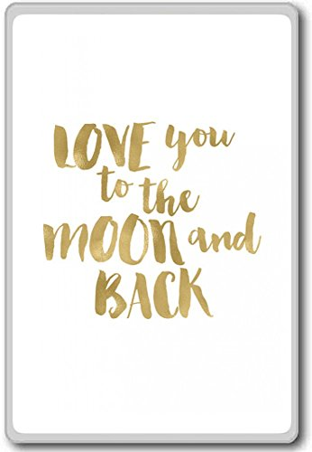 Love You To The Moon And Back Black White (Gold White) - motivational inspirational quotes fridge magnet (Gold Fridge compare prices)