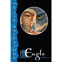 The Five Ancestors Book 5: Eagle