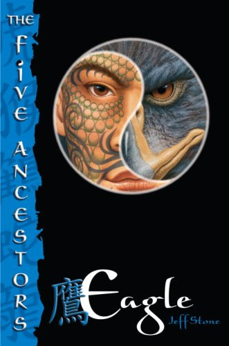 Eagle (The Five Ancestors, Book 5)