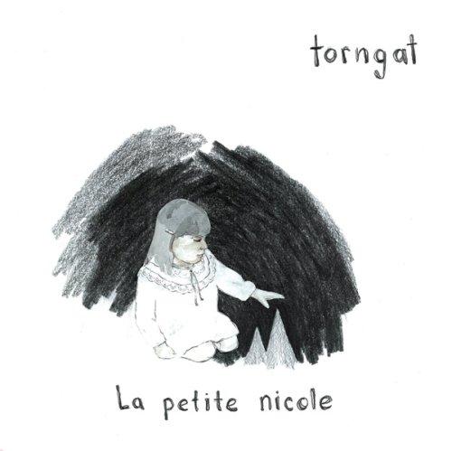 TORNGAT - LA PETITE NICOLE