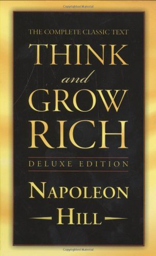 Think and Grow Rich Deluxe Edition by Napoleon Hill (2008-10-16)