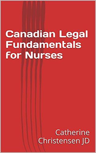 Canadian Legal Fundamentals for Nurses Pdf