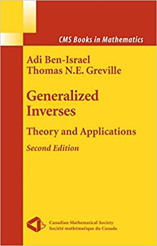 Book Generalized Inverses: Theory and Applications (CMS Books in Mathematics)