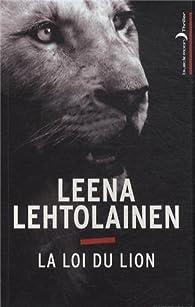 La Loi du lion - Leena Lehtolainen