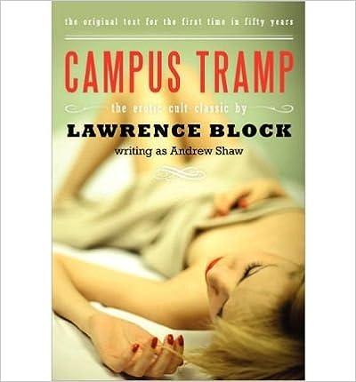 Téléchargement gratuit de e-book pour ipad 3 [(Campus Tramp)] [by: Lawrence Block] RTF B00F3Y4NHO