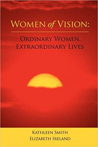 Book Women of Vision: Ordinary Women, Extraordinary Lives by Kathleen Smith (2008-09-24)