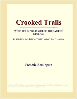 Crooked Trails (Webster's Portuguese Thesaurus Edition)