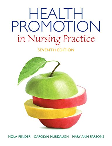 Health Promotion in Nursing Practice (7th Edition) (Health Promotion in Nursing Practice (Pender))