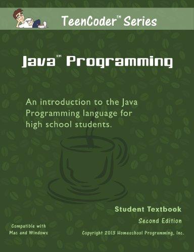 TeenCoder: Java Programming by Homeschool Programming, Inc.