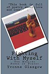 Fighting With Myself: The Healing Power of Poetry Paperback