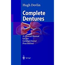 Complete Dentures: A Clinical Manual for the General Dental Practitioner