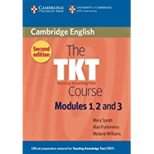 The TKT Course Modules 1, 2 and 3: Teaching Knowledge Test