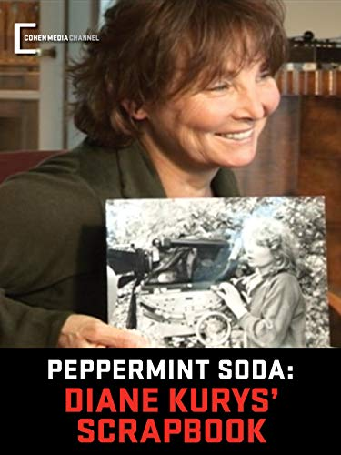 (Peppermint Soda) Diane Kurys