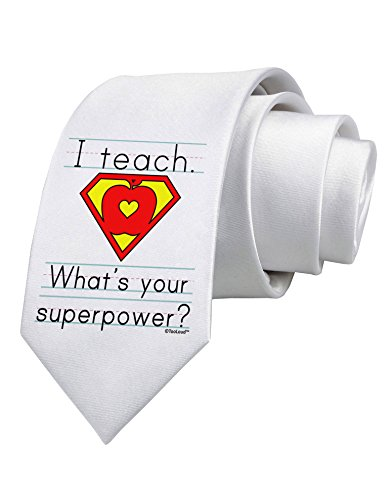 TooLoud I Teach - What's Your Superpower Printed White Neck Tie