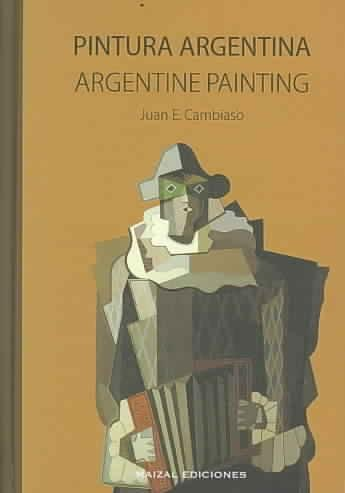 Descargar Libro Pintura Argentina / Argentine Painting Juan E. Cambiaso