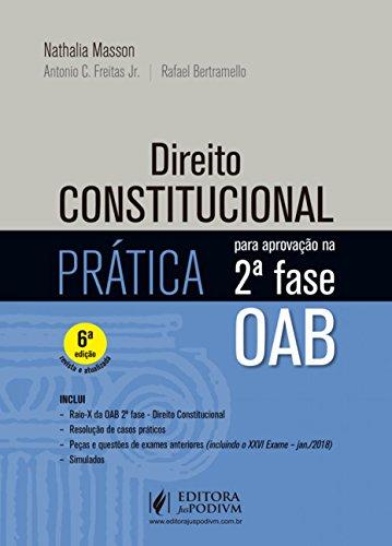 Direito Constitucional: Prática Para Aprovação na 2ª Fase OAB
