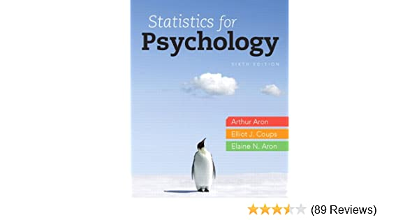 Statistics for psychology 6th edition arthur aron phd elliot e statistics for psychology 6th edition arthur aron phd elliot e coups phd elaine n aron phd 9780205258154 amazon books fandeluxe Gallery