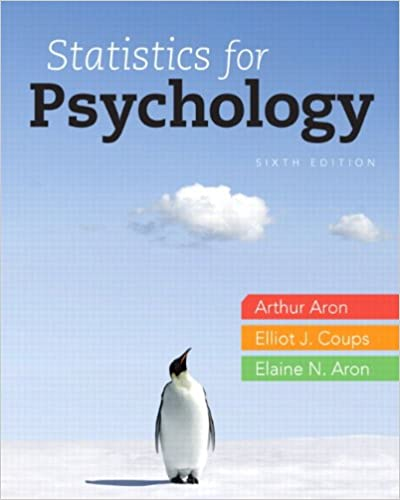 Statistics for psychology 6th edition arthur aron phd elliot j statistics for psychology 6th edition 6th edition fandeluxe Gallery