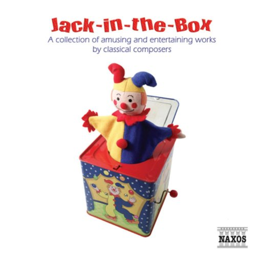 jack-in-the-box-a-collection-of-amusing-and-entertaining-works-by-classical-composers