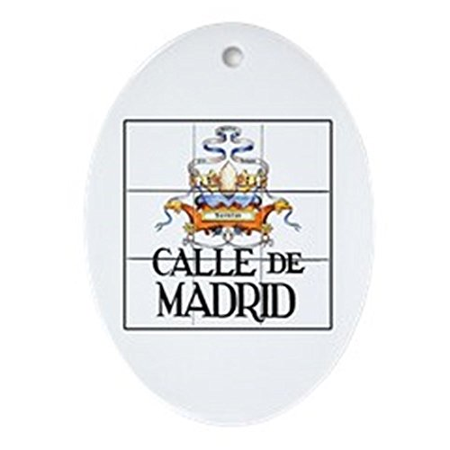 CafePress - Calle de Madrid, Madrid - Spain Oval Ornament - Oval Holiday Christmas Ornament by CafePress