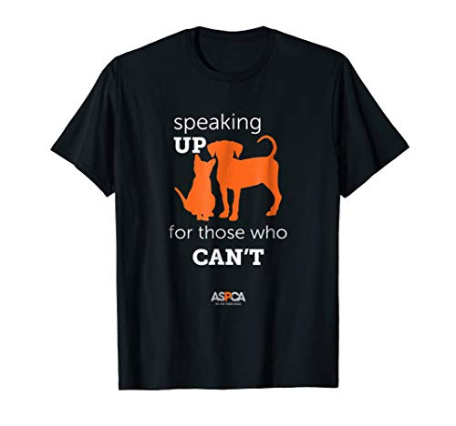 ASPCA Speaking Up for Those Who Cant T-Shirt Dark
