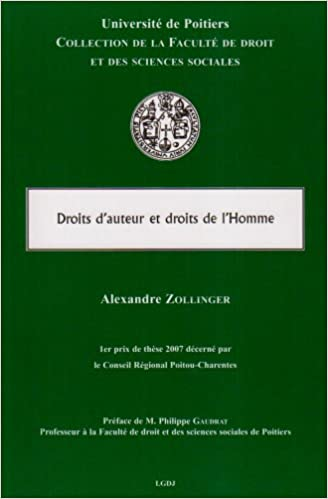 Droit d'auteur et droits de l'Homme (French Edition)